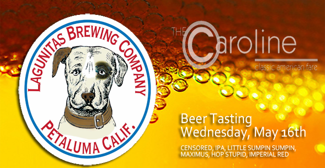 Lagunitas Beer Tasting Set For Wednesday, May 16th.