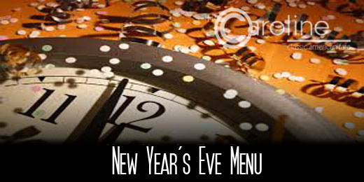 The Caroline New Year's Eve Menu