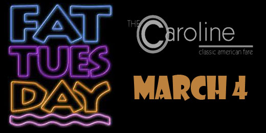 Fat Tuesday Set for March 4!!!
