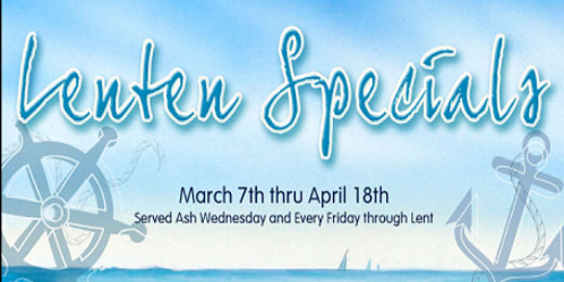 Our Lenten Specials – March 7th through April 18th