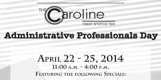 Administrative Professionals Day | April 22 – 25