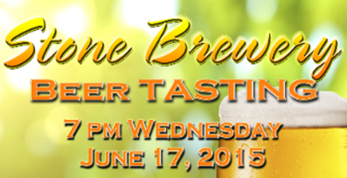 Stone Brewery Beer Tasting – June 17th