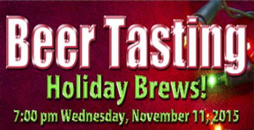 The Holiday Brews Beer Tasting is November 11th!