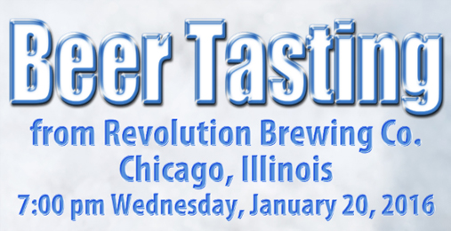 Revolution Brewing Company Beer Tasting – January 20th