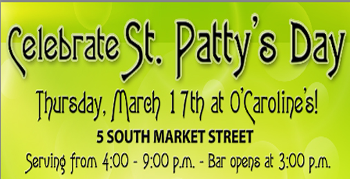 St Patty's Day at  O'Caroline!  | March 17th