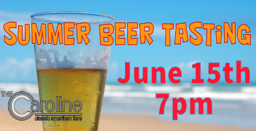 Summer Beer Tasting | June 15th
