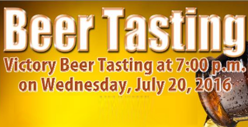 Victory Beer Tasting | July 20th 2016