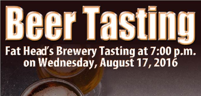 Fat Head's Brewery Beer Tasting | August 17th