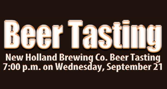 New Holland Beer Tasting | Sept. 21st