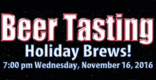 Holiday Brews Beer Tasting! | November 16th
