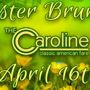 Easter Brunch at The Caroline | April 16th