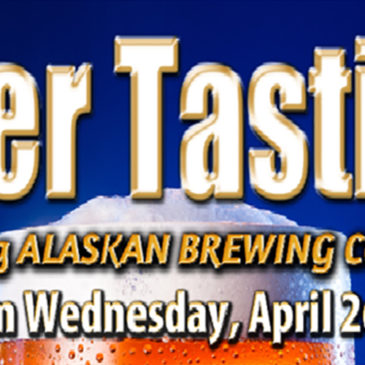 Alaskan Brewing Co. Beer Tasting | April 26th, 2017