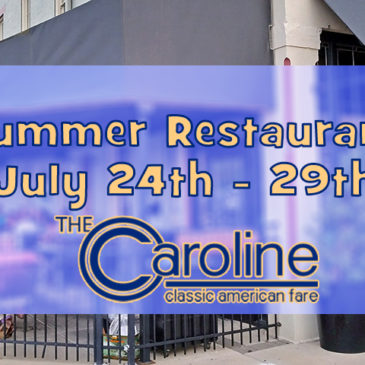 Summer Restaurant Week Menu | July 24th- July 29th