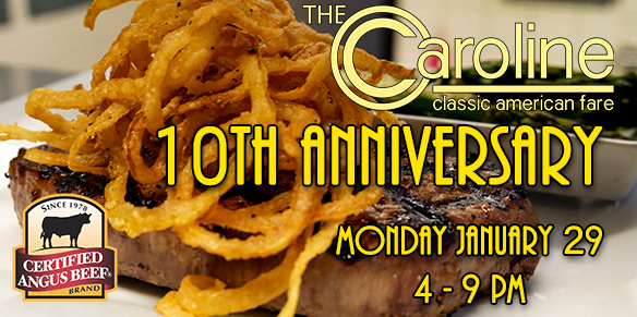 Join us for The Caroline's 10th Anniversary! | Mon. Jan 29th