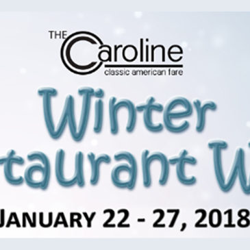Winter Restaurant Week at The Caroline | January 22-27, 2018