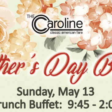 Mother's Day Brunch Buffet | Sunday, May 13th