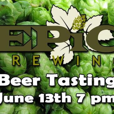 Epic Brewing Beer Tasting | June 13th, 7 pm