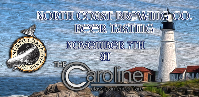 North Coast Brewing Co. Beer Tasting | November 7th