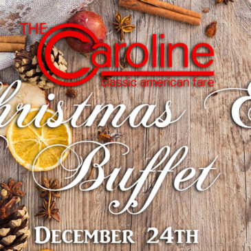 2018 Christmas Eve Buffet | December 24th