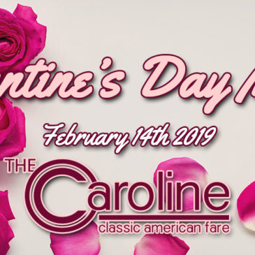 Valentine's Dinner | Thursday February 14th 4pm – 9:30pm