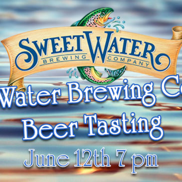 Sweet Water Brewing Co. Beer Tasting | June 12th 7 pm