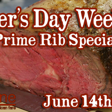 Father's Day Weekend Prime Rib Special