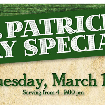 St. Patrick's Day Specials | March 17th 2020