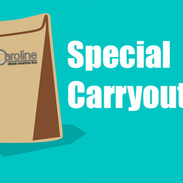 Special Carryout Menu for 3/16/2020 – 3/17/2020